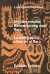 Portada de DIE CHINESISCHE EINWANDERUNG NACH PERU  LA INMIGRACIÓN CHINA EN EL PERÚ