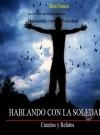 Portada de HABLANDO CON LA SOLEDAD