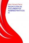 Portada de REDACCIÓN DE DOCUMENTOS ADMINISTRATIVOS III