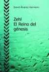 Portada de ZEHL  EL REINO DEL GÉNESIS