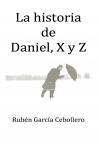 Portada de LA HISTORIA DE DANIEL, X Y Z