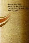 Portada de MEMORIA DESCRIPTIVA DE CÓMO SE HACE UN MAPA CON UN GPS