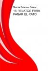 Portada de 16 RELATOS PARA PASAR EL RATO