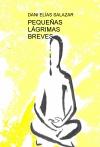 Portada de PEQUEÑAS LÁGRIMAS BREVES