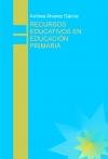 Portada de RECURSOS EDUCATIVOS EN EDUCACIÓN PRIMARIA