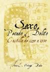 Portada de SEXO, PECADO, DELITO. CASTILLA DE 1200 A 1350