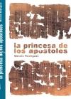 Portada de LA PRINCESA DE LOS APÓSTOLES