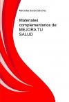 Portada de MATERIALES COMPLEMENTARIOS DE MEJORA TU SALUD