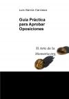 Portada de GUÍA PRÁCTICA PARA APROBAR OPOSICIONES