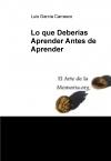 Portada de LO QUE DEBERÍAS APRENDER ANTES DE APRENDER