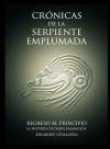 Portada de CRÓNICAS DE LA SERPIENTE EMPLUMADA 4: REGRESO AL PRINCIPIO  LA HISTORIA DE ISABEL BALMACEDA
