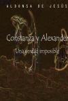 Portada de CONSTANZA Y ALEXANDER UNA VERDAD IMPOSIBLE