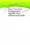 Portada de ECOAGRICULTURA ARGUDELL, SLU INFORME ANUAL 2009