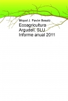Portada de ECOAGRICULTURA ARGUDELL, SLU INFORME ANUAL 2011