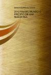 Portada de 2012 FIN DEL MUNDO O PRICIPIO DE UNA NUEVA REA