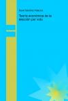 Portada de TEORÍA ECONÓMICA DE LA ELECCIÓN POR VOTO
