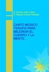 Portada de CANTO MUSICO TERAPÌA PARA MEJORAR EL CUERPO Y LA MENTE