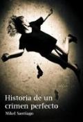 Portada de HISTORIA DE UN CRIMEN PERFECTO