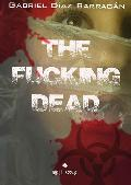 THE FUCKING DEAD
